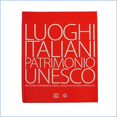 Luoghi italiani Patrimonio UNESCO
