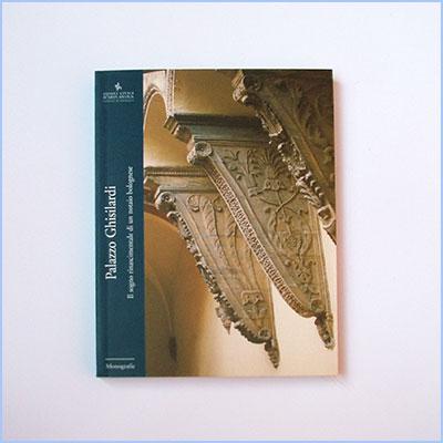 Palazzo Ghisilardi - Monografia